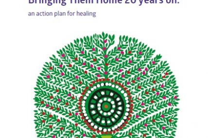 Bringing Them Home 20 years on: an action plan for healing PRINT